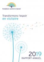 Rapport annuel 2019 : La Fondation contre le Cancer fête 30 ans de financement de la recherche