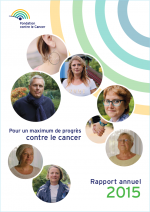 Rapport annuel 2015 Fondation contre le Cancer
