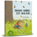 couverture du livre Grand Arbre est malade