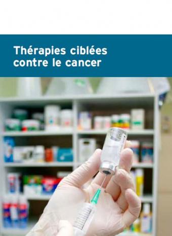 """Dépliant """"Thérapies ciblées contre le cancer"""""""
