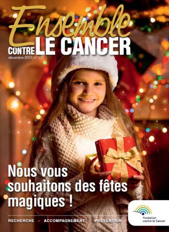 """Couverture """"Ensemble contre le cancer"""" décembre 2017"""