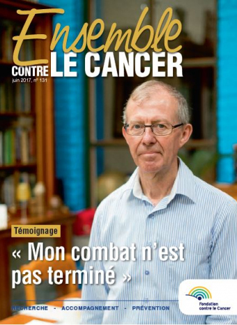 Couverture du magazine de juin 2017 Ensemble contre le cancer