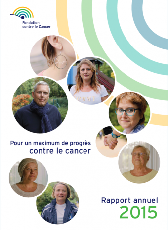 Rapport annuel 2015 Fondation contre le Cancer